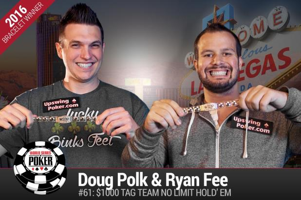 DOUG POLK AND RYAN FEE WIN INAUGURAL TAG TEAM NLHE CHAMPIONSHIP
