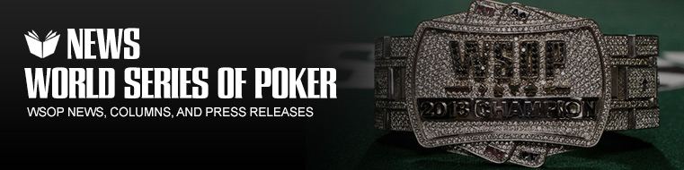 WSOP Tournament News