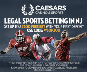 Caesars Casino & Sports | Up to $300 Free Bet - Use Code WSOP300