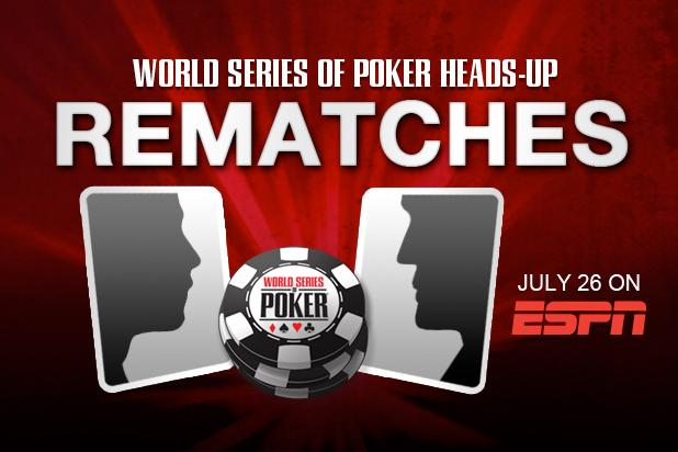 INTRODUCING WORLD SERIES OF POKER MAIN EVENT REMATCHES