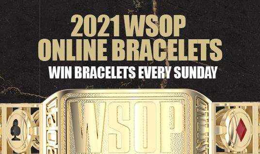 WORLD SERIES OF POKER ADDS ONLINE BRACELETS TO 2021 SERIES
