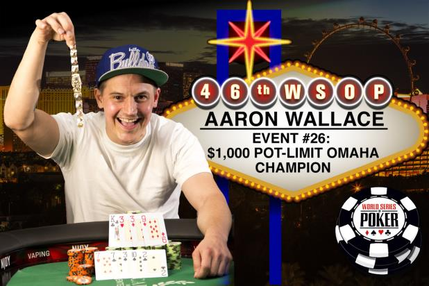 FROM A SATELLITE  SEAT TO WSOP GLORY FOR AARON WALLACE