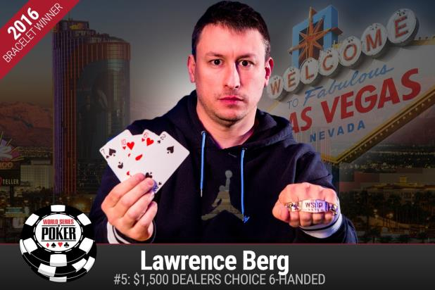LAWRENCE BERG WINS DEALERS CHOICE SIX MAX