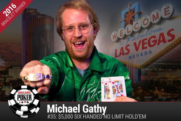 MICHAEL GATHY WINS $5K SIX-HANDED NLHE