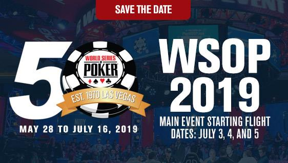 WSOP NEWS: DATES ANNOUNCED FOR 50th ANNUAL WORLD SERIES OF