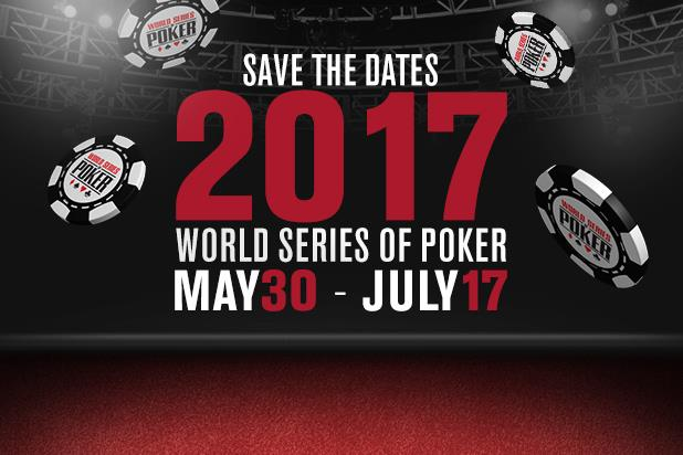 wsop 2017 schedule dates