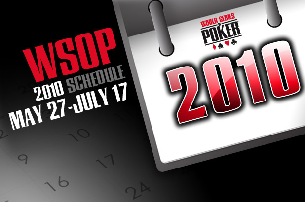 2010 WSOP SCHEDULE IS ANNOUNCED
