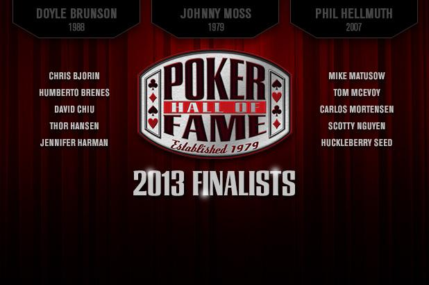 TEN FINALISTS FOR 2013 POKER HALL OF FAME UNVEILED