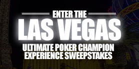 Ultimate Poker Champion Experience Sweepstakes